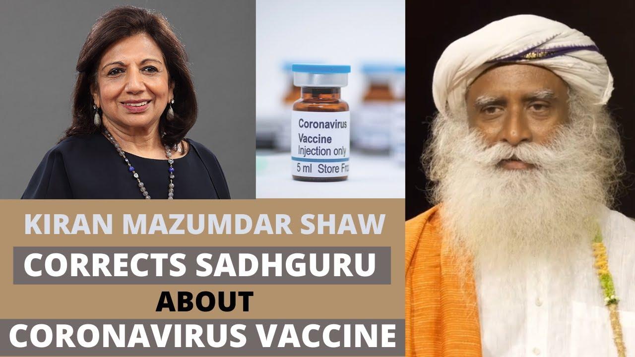 Kiran Mazumdar Shaw corrects Sadhguru while talking about Coronavirus vaccine | Sadhguru