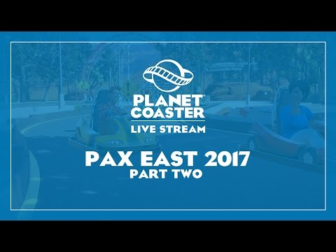 Planet Coaster LIVE from PAX East! Part 2