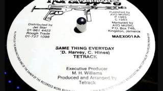 Tetrack - Same Thing Everyday 12in
