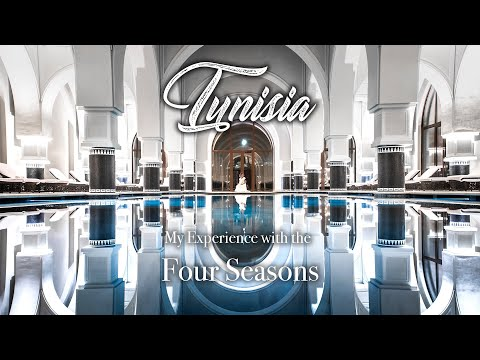Tunisia, Four Seasons & i  (زيارتي لتونس)