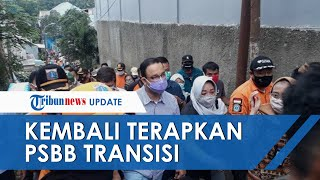 Kasus Covid-19 Melambat, Pemprov DKI Jakarta Cabut Rem Darurat, PSBB Transisi Kembali Diterapkan