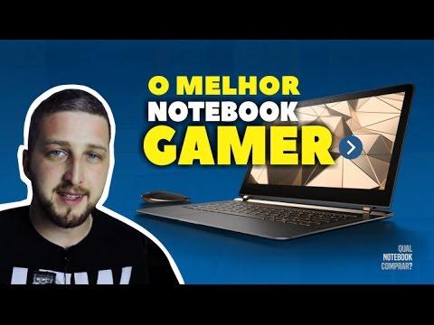 Qual o melhor notebook para Games 2017 - Dicas de compra para jogos