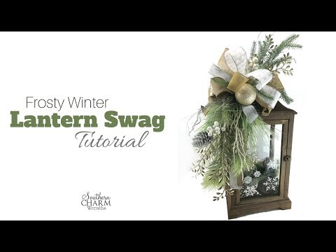 Frosty Winter Lantern Swag Tutorial