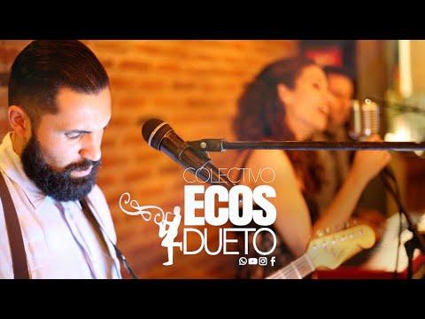 Colectivo Ecos Dueto -  Guadalajara