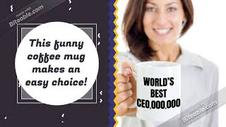Ceo Mug Worlds Best Future Boss Coffee Cup Funny Novelty Gift Idea For Chief Executive Officer