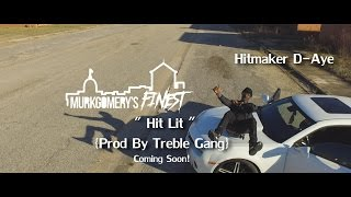 Hitmaker D-Aye - Hit Lit (Snippet) [Directed By @YoungBossSk8 & @Skd_Skooly]