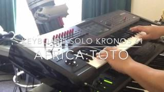 Africa Toto Keyboard Solo Cover Kronos 61 Video