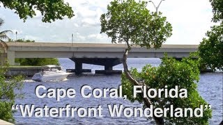 Video Tour of Cape Coral, Florida