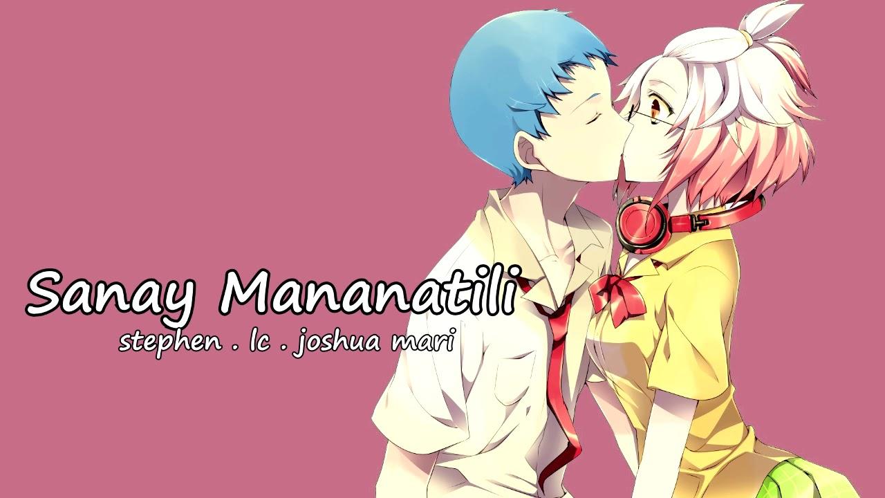 Sanay Mananatili - Stephen , LC , Joshua Mari