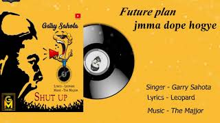 Shut Up - Garry Sahota | Leopard | The Majjor | Latest Punjabi Music 2020 | Gazab Media