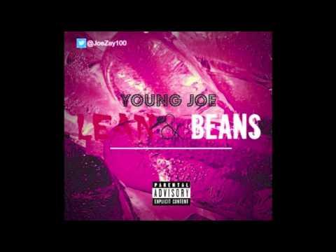 Young Joe  Lean & Beans