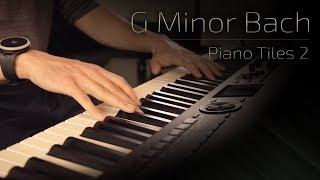 G Minor Bach - Piano Tiles 2 (Luo Ni) \\ Jacob