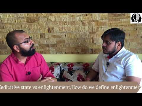 Meditation: Meditative state Vs enlightenment? Consider Buddha as enlighten.