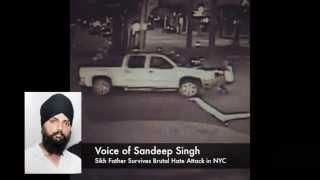 Sandeep Singh - NY Sikh Father Survives Brutal Hate Attack