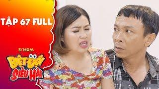 Biệt đội siêu hài | tập 67 full: Lê Khánh bệnh đến ngất xỉu vì chồng quá ghen không cho đi khám bệnh