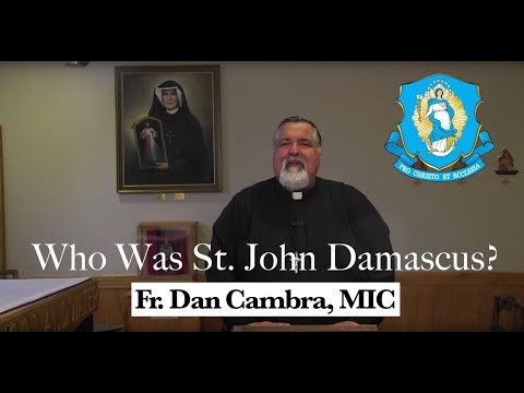 Who Was St. John Damascus?