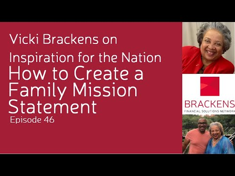how-to-create-a-family-mission-statement---vicki-brackens-on-inspiration-for-the-nation---episode-46