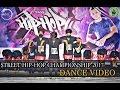 STREET HIP HOP CHAMPIONSHIP 2017 II YSD FIRE DANCE CREW II FINALIST II DANCE VIDEO