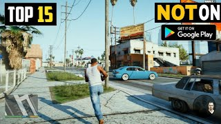 Top 15 HIGH GRAPHICS Android Games Not Available on PLAY STORE [OFFLINE 2020]