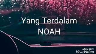 [1.13 MB] Yang Terdalam - Noah (Lirik Lagu)