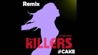 The Killers - Mr. Brightside (#CAKE Remix)
