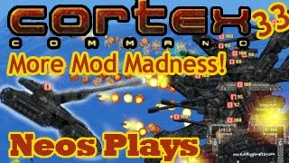 More Mod Madness! Cortex Command #33 | Neos Plays