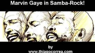 Marvin Gaye in Samba-Rock!