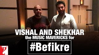 Vishal and Shekhar the Music Mavericks for Aditya Chopra