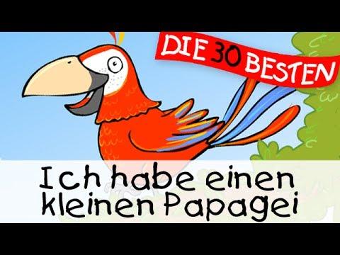 Ich habe einen kleinen Papagei  - Partylieder zum Mitsingen || Kinderlieder