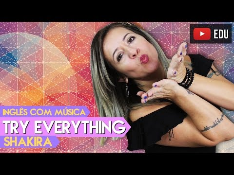Wednesday With Music | Try Everything - Shakira