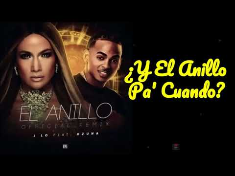 Jennifer Lopez, Ozuna - El Anillo (Remix - Official Lyric Video)