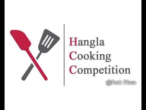 Hangla hneshel's cooking competition @ Park Plaza