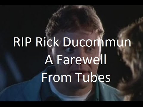 RIP Rick Ducommun