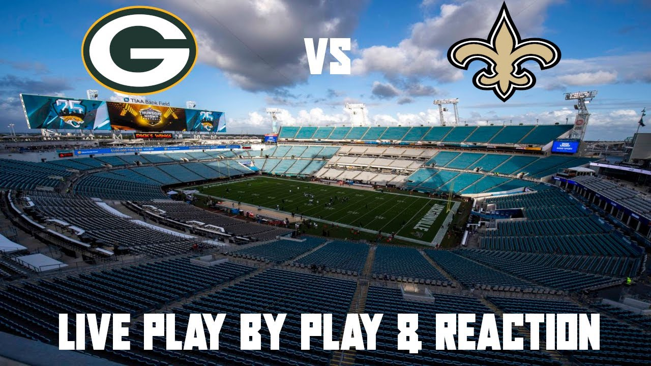 Packers at Saints score: Live updates, game stats, highlights for key ...