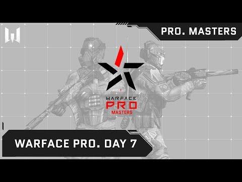 Warface PRO.Masters. Day 7