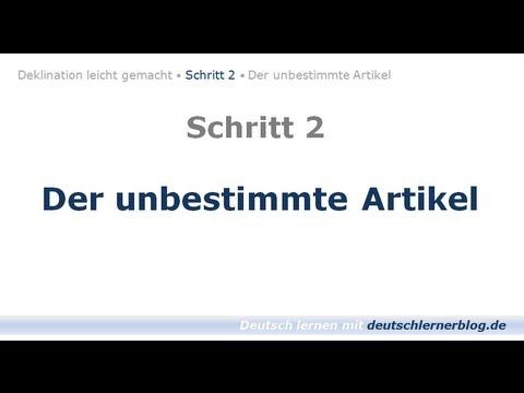 Deutsch Lernen Learn German Unbestimmter Artikel Deklination 02