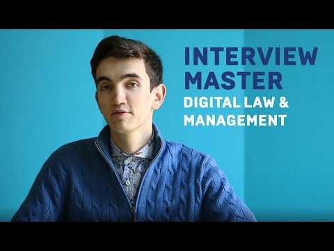 Interview - Digital Law & Management Master
