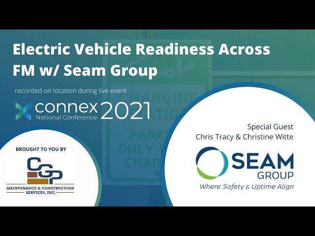 FM Evolution: Connex 2021: Electric Vehicle Readiness Across FM