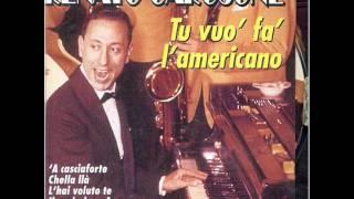 Renato Carosone - Tu Vuò Fa L'americano + testo