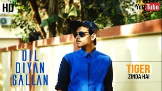 Dil Diyan Gallan | Lyrical Freestyle | Dance Choreography | BeatFeeL RJ