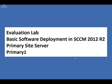 Basic software deployment SCCM 2012 R2 Configuration Manager 24 Jan 2016