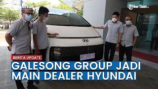 Galesong Group Jadi Main Dealer Hyundai di 5 Provinsi