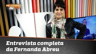 Confira a entrevista completa com Fernanda Abreu