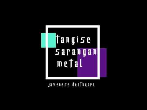 tangise sarangan metal