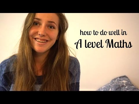 How I got an A* in A level Maths | alicedoesphysics