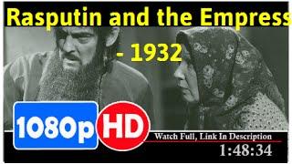 Rasputin and the Empress (1932) *Full MoVies*#*