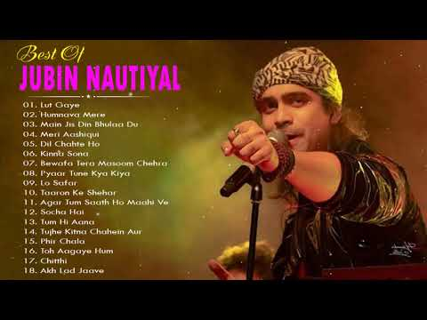 Jubin Nautiyal New Songs 2021 - Jubin Nautiyal Heart Touching Songs 2021/Jubin Nautiyal New Hit Song