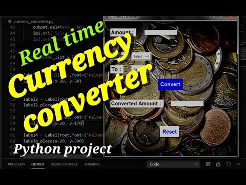 Real Time Currency Converter In Python | Python Projects | Forex-python