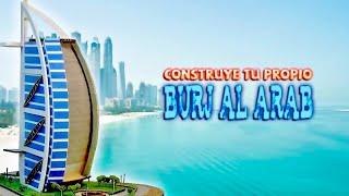 Cómo hacer una maqueta  / Burj Al Arab / Arquitectura / DIY