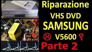 PierAisa #474: Riparazione Parte2 VHS DVD Combo SAMSUNG